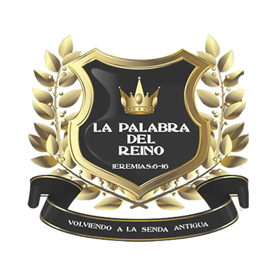 LA PALABRA DEL REINO