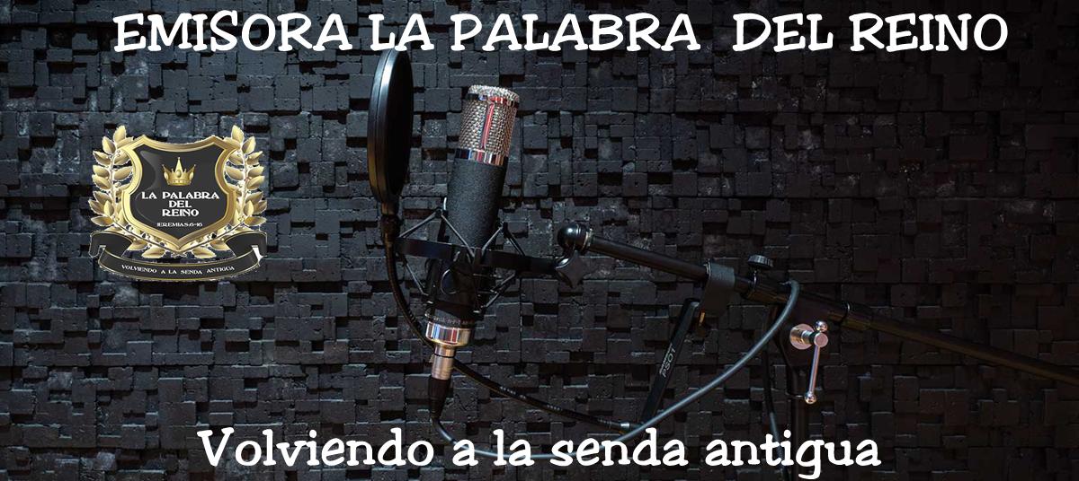 EMISORA LA PALABRA DEL REINO